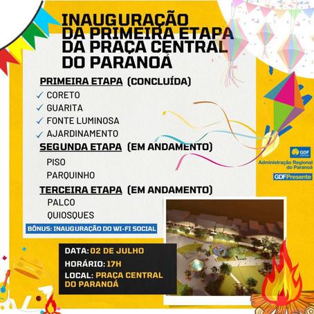 Inauguração a primeira etapa da Praça Central do Paranoá.