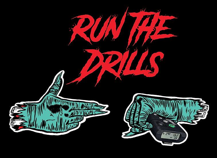 Run the drills sticker
