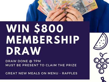 $800 Membership Draw