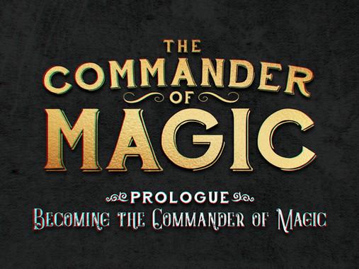 The Commander of Magic
