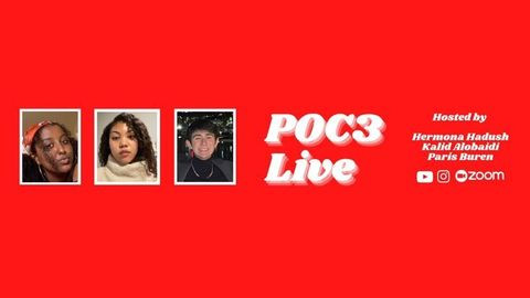On a red background POC3 LIVE HOSTED BY HERMONA HADUSH KALID ALOBAIDI PARIS BUREN in white, followed by the youtube, instagram, and zoom logos. To the left, three photos of the hosts, all young global majority/BIPOC.