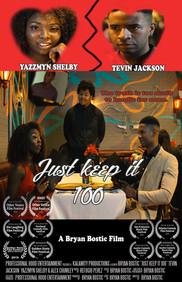 Just Keep it 100 Poster ab2.jpg