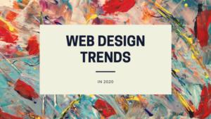 Web design trends 2020, website designer, website design torrance, web page design, website design definition