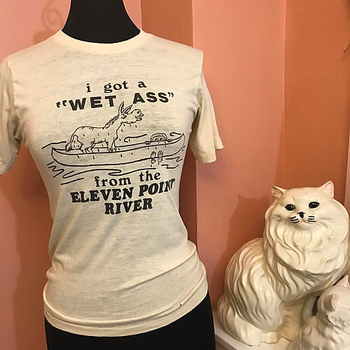"""Vintage Tshirt, I got a """"Wet Ass"""", Ozarks Shirt, RARE Tshirt, Missouri"""