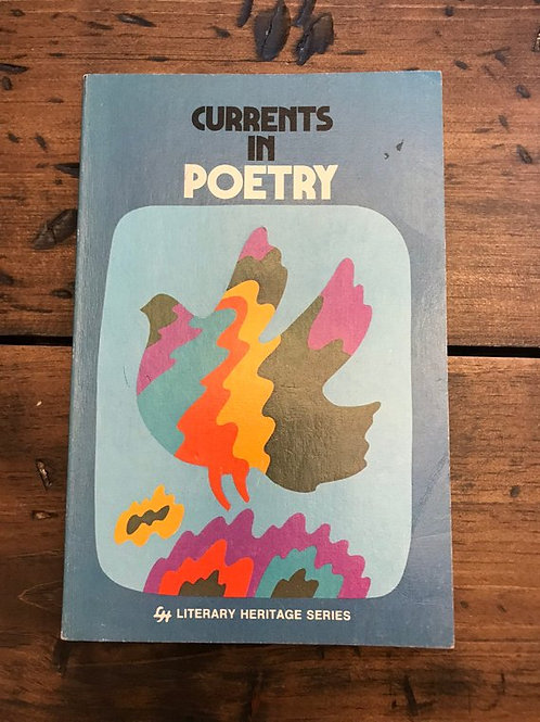Poetry Book, Currents in Poetry, 70s Poetry Text Book, Prose, Sonnets, Various