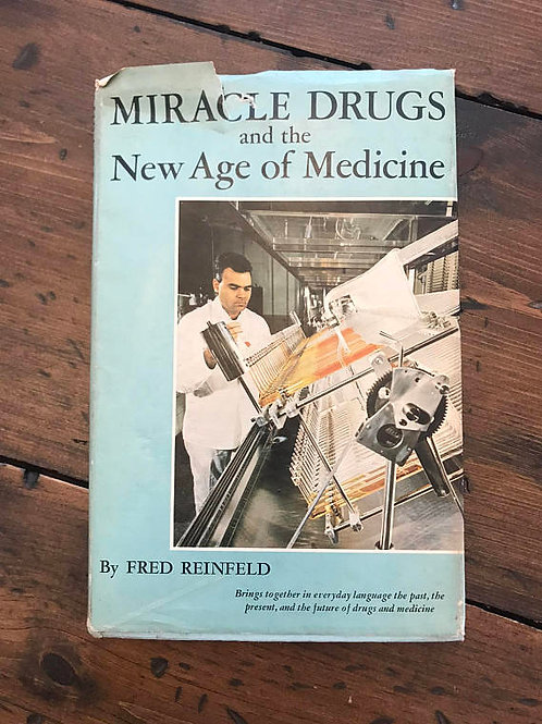 Vintage Medical Drugs Book, Miracle Drugs and New Age Medicine 1960s