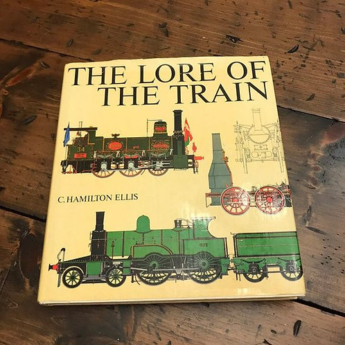 Vintage Train Book, The Lore of the Train, 1981 by C. Hamilton Ellis