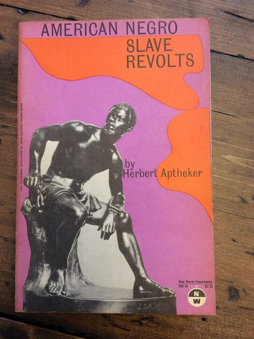 Black History, Civil Rights Book, American Negro Slave Revolts, Herbert Aptheker