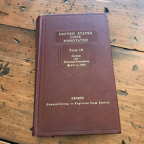 Book - United States Codes Annotated, Crimes and Procesure