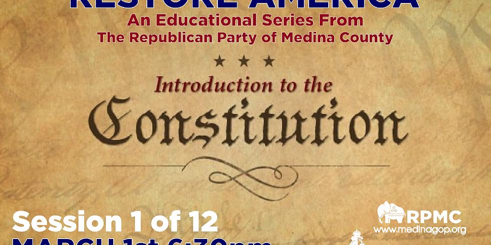 RESTORE AMERICA: Session 1 Intro to the Constitution