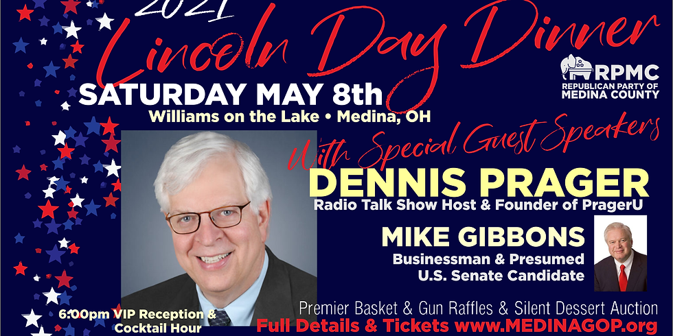 RPMC 2021 Lincoln Day Dinner with DENNIS PRAGER
