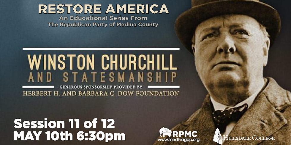 RESTORE AMERICA: Session 11 Winston Churchill