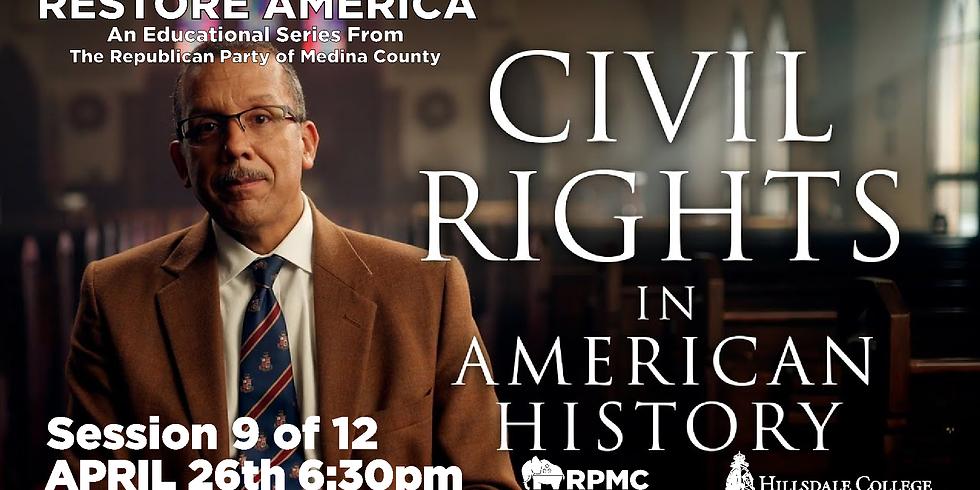 RESTORE AMERICA: Session 9 Civil Right in American History