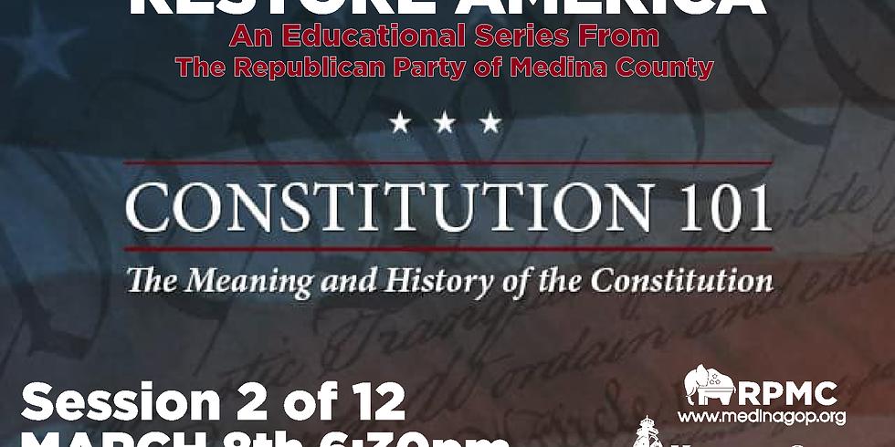 RESTORE AMERICA: Session 2 - Constitution 101