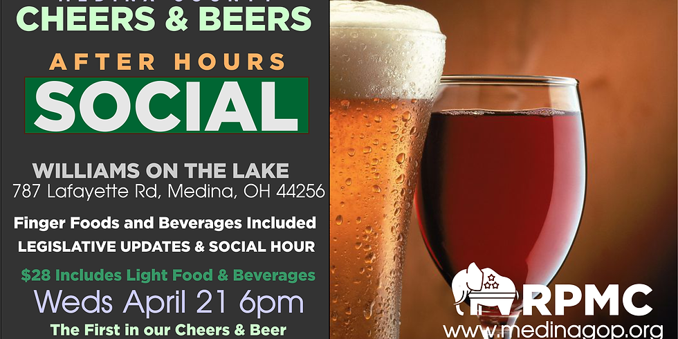 CHEERS & BEER AFTER HOURS APRIL 21 Williams on the Lake