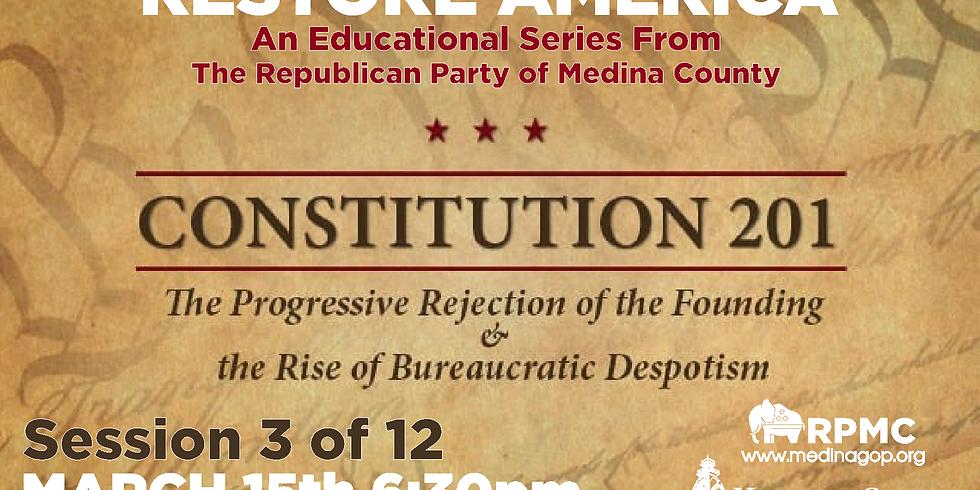 RESTORE AMERICA: Session 3 Constitution 201