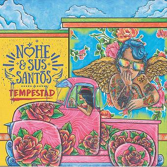 Nohe & Sus Santos_Tempestad Cover_HiRes.