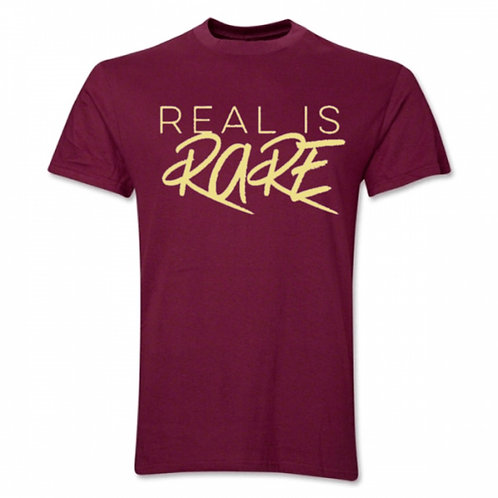 """""""Real is Rare"""" Gold on Maroon"""