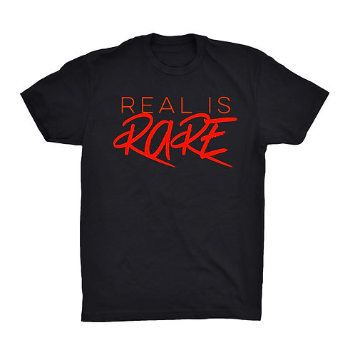 """Real is Rare"" Red on Black"