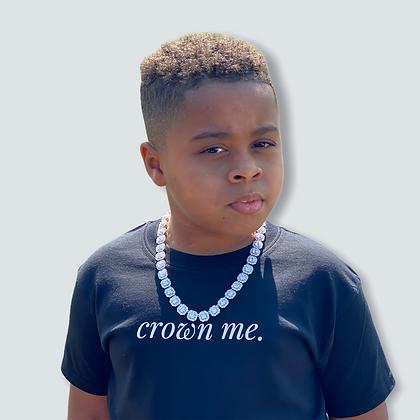 Kids Crown Me. T-Shirt