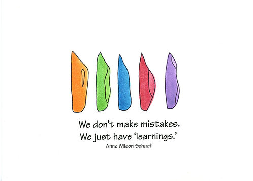 Encouragement -Mistakes into Learnings