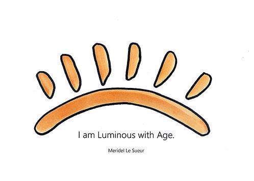 Birthday - Luminous with Age