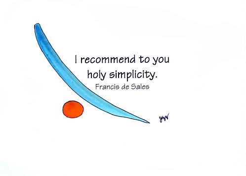 Simplicity - Holy Simplicity