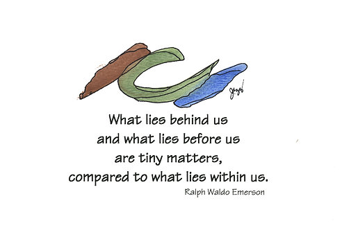 Encouragement -What Lies Within Us