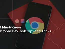 15 Must-Know Chrome DevTools Tips and Trick