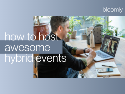 How to Host Awesome Hybrid Events in 2021