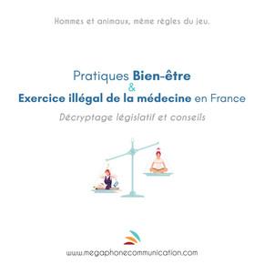 Pratiques bien-être & exercice illégal de la médecine - Décryptage et conseils.