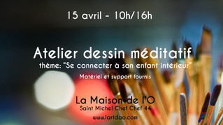 Atelier de dessin méditatif: Se connecter à son enfant intérieur - 15 avril 2018