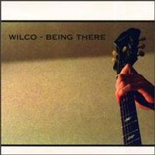 Wilco-BeingThere.jpg