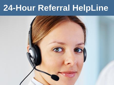 24-Hour Referral HelpLine