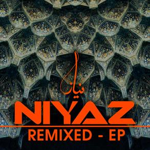 Niyaz Remixed EP