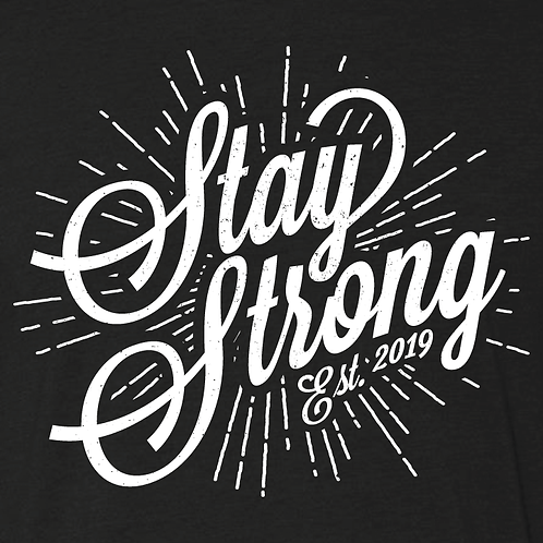 Stay Strong Collection