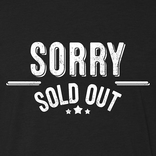 Sorry Sold Out Collection