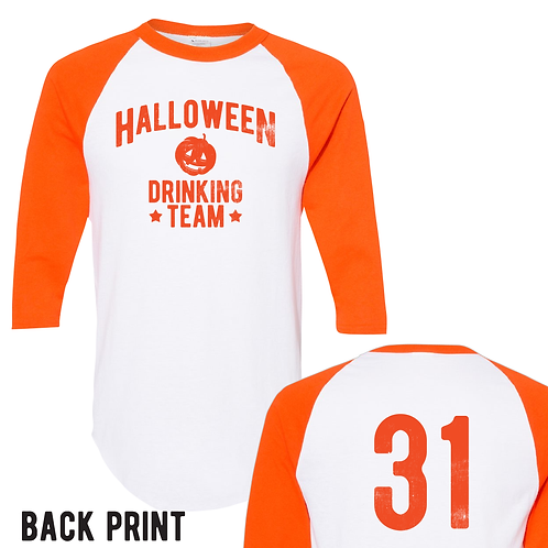 HalloweeN Drinking Team Baseball Tee LIMITED EDITION