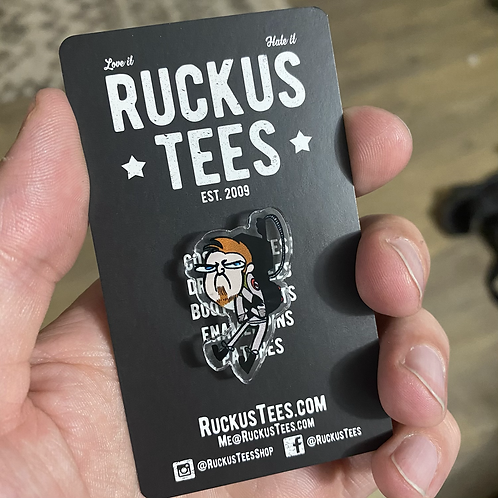 Grumpy Ruckus Acrylic Pin