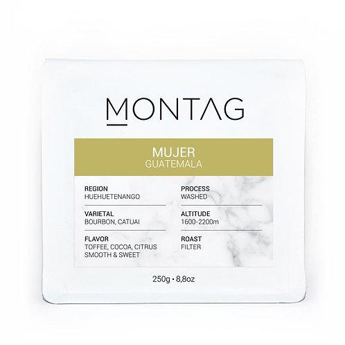 Montag / Guatemala MUJER