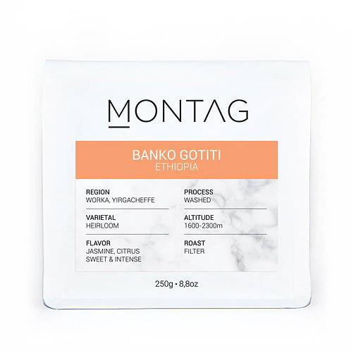 Montag / Etiyopya BANKO GOTITI