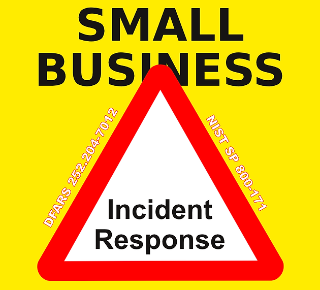 Incident response planning for the small business seeking nist sp incident response planning for the small business seeking nist sp 800 171 and dfars 204252 7012 conformance pronofoot35fo Image collections