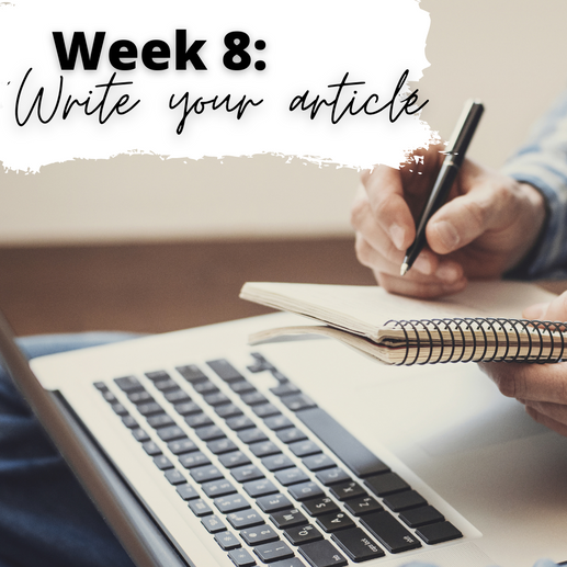 Week 8: How to Write an Article in 3 Hours