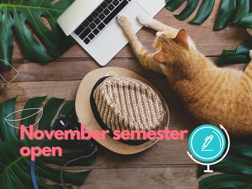 Announcing our Upcoming November Semester