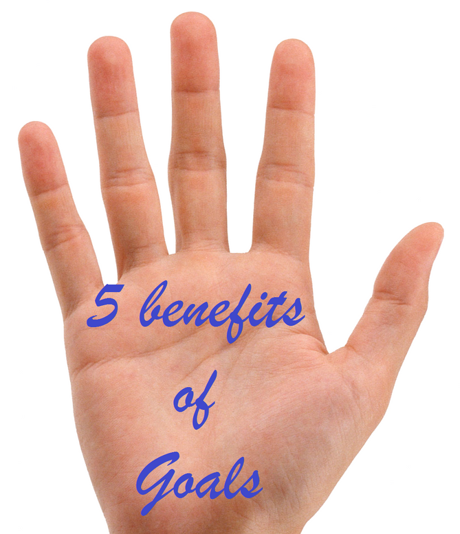 5 benefits of Goals