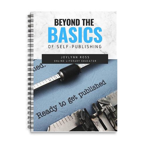 """Day 1 - Hardcopy Slides """"Beyond the Basics of Self-Publishing"""""""