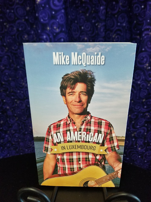 An American in Luxembourg by Mike McQuaide