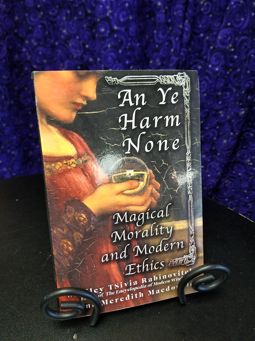 An Ye Harm None: Magical Moraliry and Modern Ethics