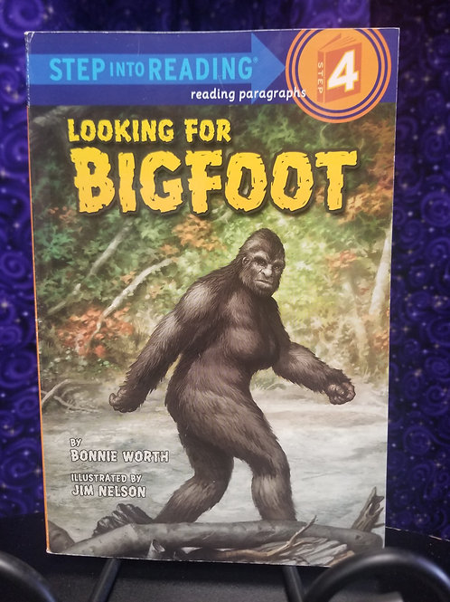 Looking for Bigfoot Early Reader  by Bonnie Worth