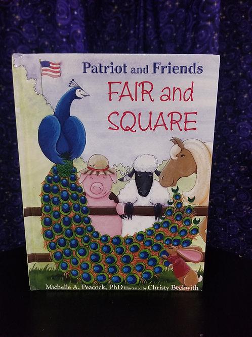 Patriot & Friends: Fair & Square by Michelle Peacock